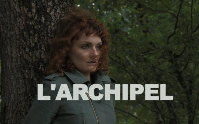 L'archipel, dernier film de fiction de Benoît Maestre