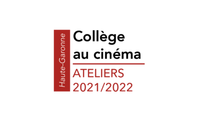 Ateliers Collège au cinéma – 2021/2022